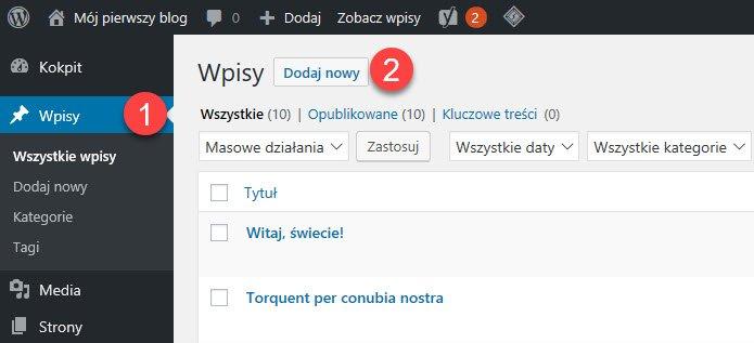 Na obrazie pokazano, jak dodać nowy wpis na blogu z okna Wpisy w panelu administracyjnym WordPress