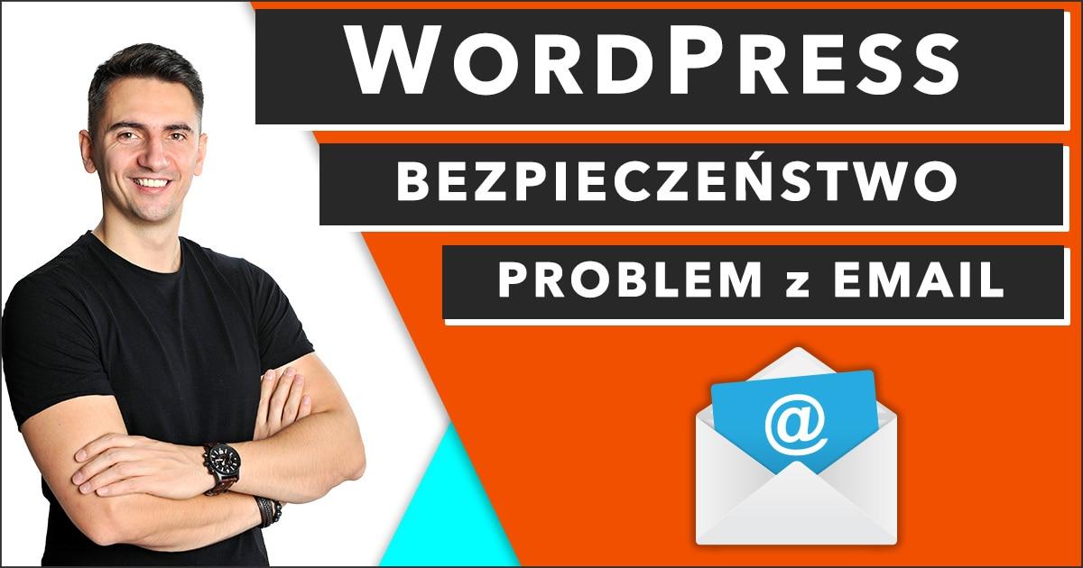Jak skonfigurować SMTP dla WordPress, żeby naprawić pocztę email, gdy WordPress nie wysyła wiadomości email, albo wiadomości email z WordPress nie dochodzą.