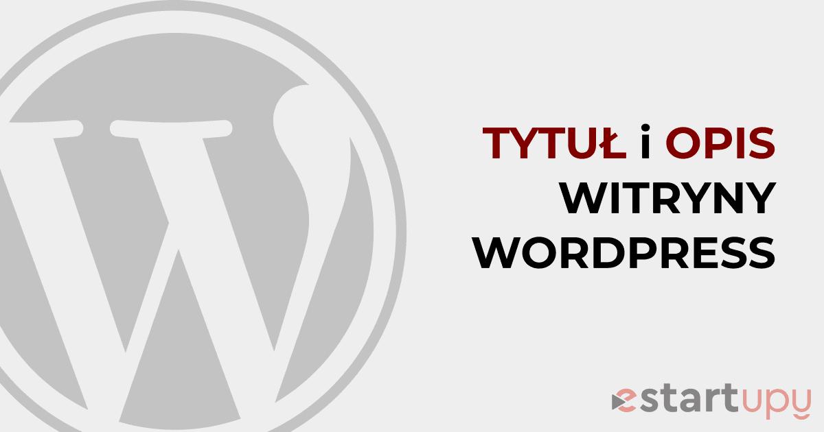 Jak zmienić lub ukryć tytuł witryny i opis na stronie WordPress